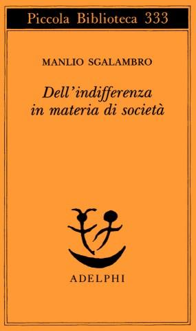 Dell'indifferenza in materia di società