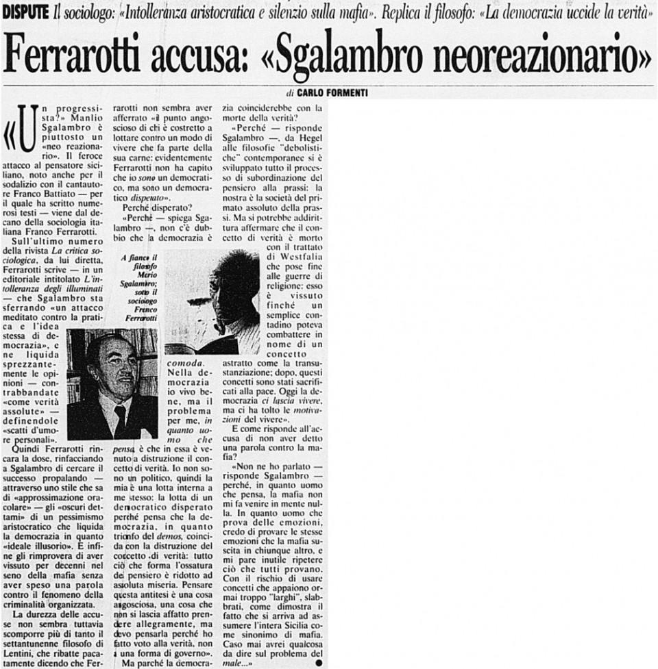 Ferrarotti accusa Sgalambro neoreazionario