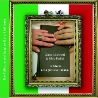 Ho fiducia nella giustizia italiana