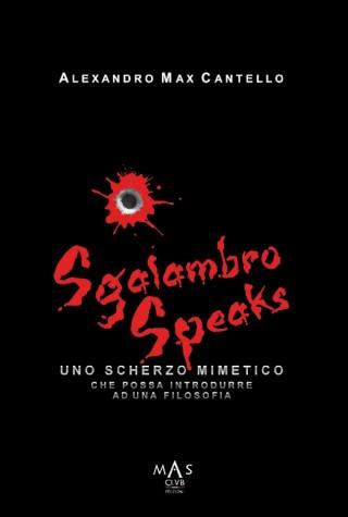Sgalambro speaks